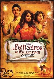 Os Feiticeiros de Waverly Place: O Filme - Poster / Capa / Cartaz - Oficial 1