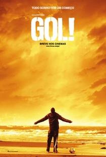 Gol! – O Sonho Impossível - Poster / Capa / Cartaz - Oficial 1
