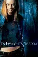In Twilight's Shadow (In Twilight's Shadow)