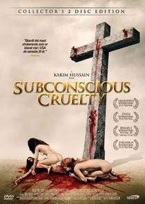 Subconscious Cruelty - Poster / Capa / Cartaz - Oficial 1