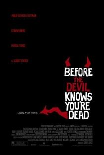 Antes que o Diabo Saiba que Você Está Morto - Poster / Capa / Cartaz - Oficial 1