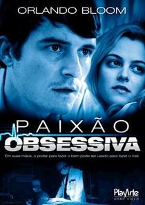 Paixão Obsessiva - Poster / Capa / Cartaz - Oficial 3