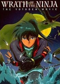 Wrath of the Ninja - The Yotoden Movie - Poster / Capa / Cartaz - Oficial 3