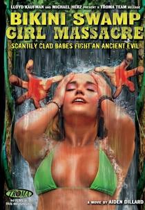 Bikini Swamp Girl Massacre - Poster / Capa / Cartaz - Oficial 1