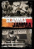Slamma Jamma (Slamma Jamma)