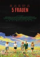 5 Mulheres (5 Frauen)