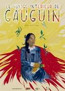 A Viagem Interior de Gauguin (Le Voyage intérieur de Gauguin)
