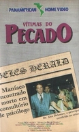 Vítimas do Pecado  (When the Bough Breaks)