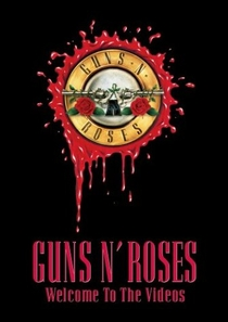 Guns N' Roses - Welcome to the Videos - Poster / Capa / Cartaz - Oficial 1