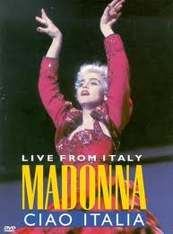 Madonna: Ciao, Italia! - Live From Italy - Poster / Capa / Cartaz - Oficial 1
