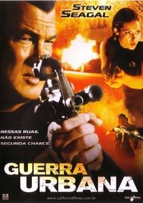 Guerra Urbana - Poster / Capa / Cartaz - Oficial 2