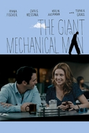The Giant Mechanical Man (The Giant Mechanical Man)