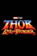 Thor: Amor e Trovão (Thor: Love and Thunder)