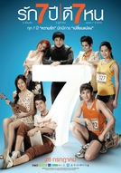 Seven Something (Rak Jed Pee Dee Jed Hon/ รัก 7 ปี ดี 7 หน)