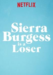 Sierra Burgess é uma Loser - Poster / Capa / Cartaz - Oficial 4
