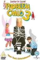 O Pestinha 3 (Problem Child 3: Junior in Love)