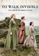 As Irmãs Brontë (To Walk Invisible: The Brontë Sisters)