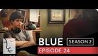Blue | Season 2, Ep. 24 of 26 | Feat. Julia Stiles | WIGS