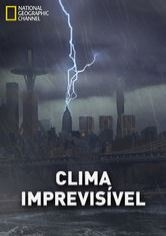 Clima Imprevisível - Poster / Capa / Cartaz - Oficial 2