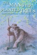 O Homem que Plantava Árvores (L'homme qui Plantait des Arbres)