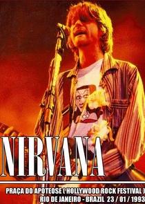 Nirvana - Praça da Apoteose (Hollywood Rock Festival) - S.P. e R.J, Brasil 1993 - Poster / Capa / Cartaz - Oficial 1