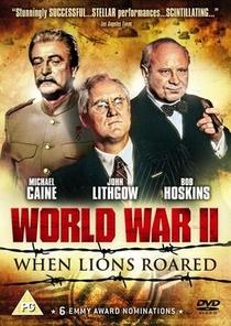 II Guerra Mundial: Quando os Leões Rugiram - Poster / Capa / Cartaz - Oficial 2
