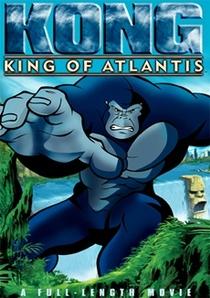 Kong - O Rei de Atlantis - Poster / Capa / Cartaz - Oficial 1
