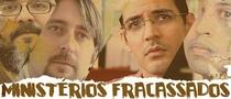Ministérios Fracassados - Poster / Capa / Cartaz - Oficial 1