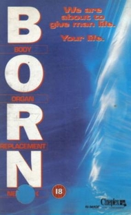 Born - Tráfico de Orgãos Humanos - Poster / Capa / Cartaz - Oficial 2