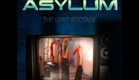 Asylum - The Lost Footage - Official Film Trailer