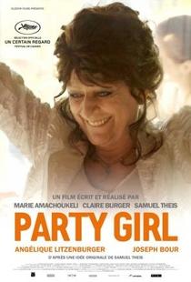 Party Girl - Poster / Capa / Cartaz - Oficial 2