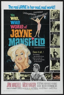 The Wild, Wild World of Jayne Mansfield - Poster / Capa / Cartaz - Oficial 1