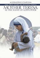 Madre Teresa, em nome dos pobres de Deus (Mother Teresa: In the Name of God's Poor)