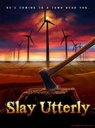 Slay Utterly (Slay Utterly)
