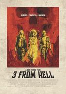 Os 3 Infernais (3 From Hell)