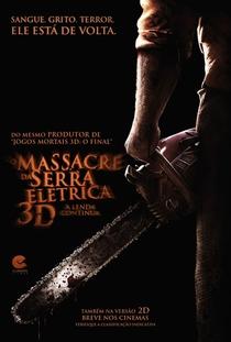 O Massacre da Serra Elétrica 3D - A Lenda Continua - Poster / Capa / Cartaz - Oficial 5