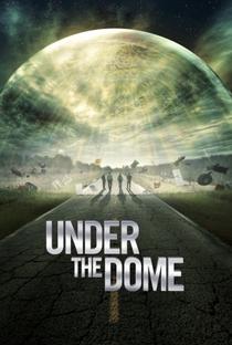 Under the Dome (2ª Temporada) - Poster / Capa / Cartaz - Oficial 1