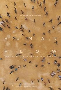 Human Flow - Não Existe Lar Se Não Há Para Onde Ir - Poster / Capa / Cartaz - Oficial 2
