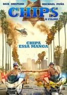 CHiPs - O Filme (CHiPs)