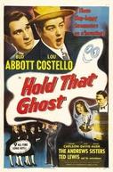 Abbott e Costello: Agarra-me Esse Fantasma (Abbott and Costello: Hold That Ghost)