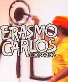 Erasmo Carlos Convida (Erasmo Carlos Convida...)