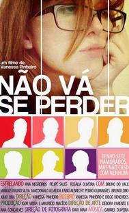 Não Vá Se Perder - Poster / Capa / Cartaz - Oficial 2