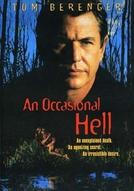 Acusação Fatal (An Occasional Hell)