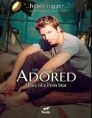 Adored - A Diary Of A Pornstar  (Adored - A Diary Of A Pornstar )