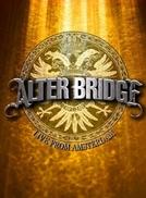 Alter Bridge: Live from Amsterdam (Alter Bridge: Live from Amsterdam)