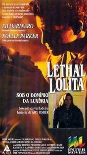 Lethal Lolita - Sob O Domínio da Luxúria - Poster / Capa / Cartaz - Oficial 1