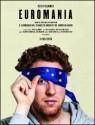 Euromania - Poster / Capa / Cartaz - Oficial 1