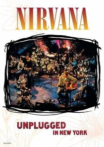 Nirvana - MTV Unplugged in New York - Poster / Capa / Cartaz - Oficial 1