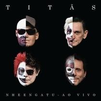 Titãs: Nheengatu Ao Vivo - Poster / Capa / Cartaz - Oficial 1