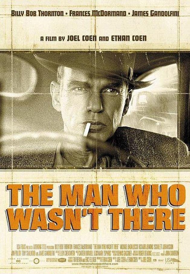 Cinema e Fúria: O Homem que Não estava Lá (Joel Cohen,  2001)